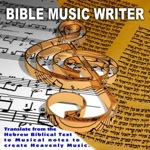 Bible Music Writer